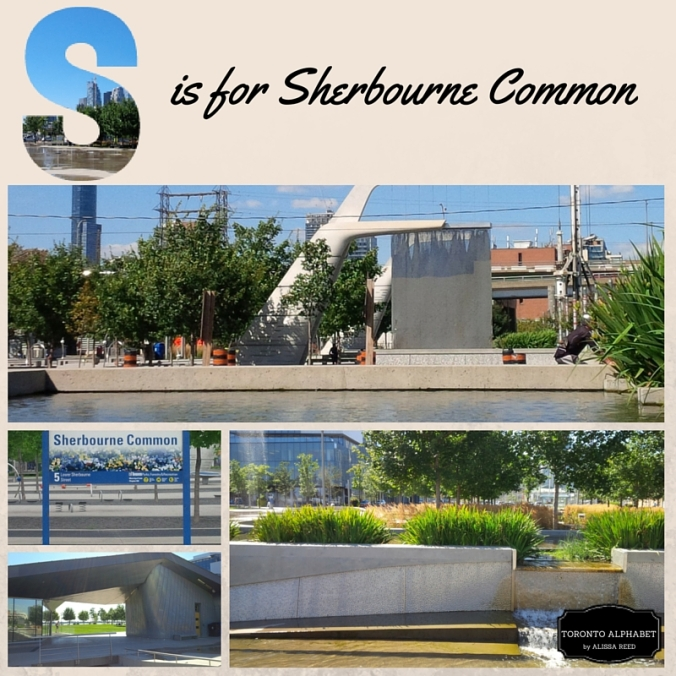 S is for Sherbourne Common