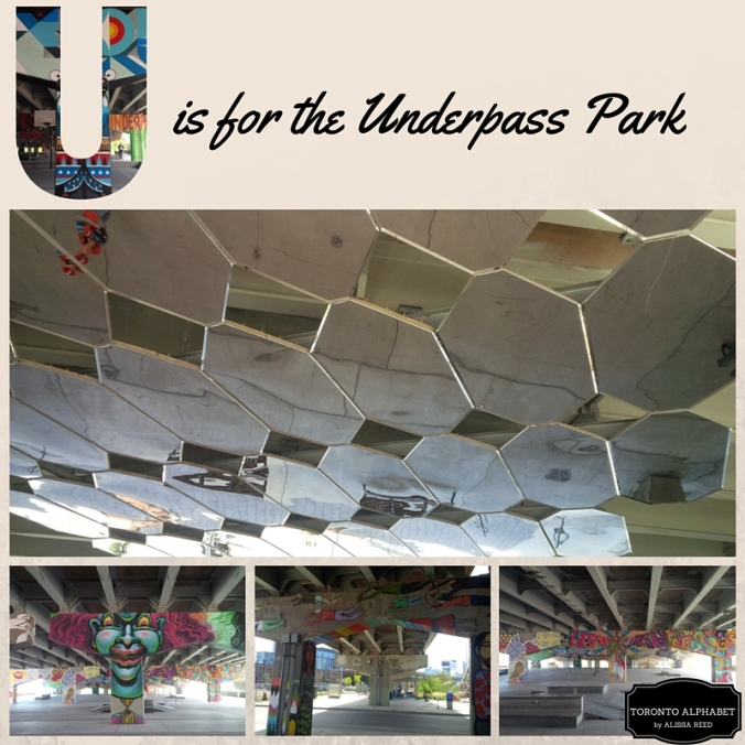 U is for the Underpass Park